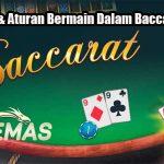 Panduan & Aturan Bermain Dalam Baccarat Online