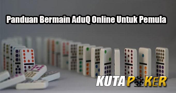 Panduan Bermain AduQ Online Untuk Pemula