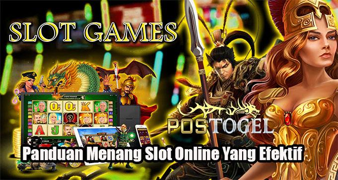 Panduan Menang Slot Online Yang Efektif