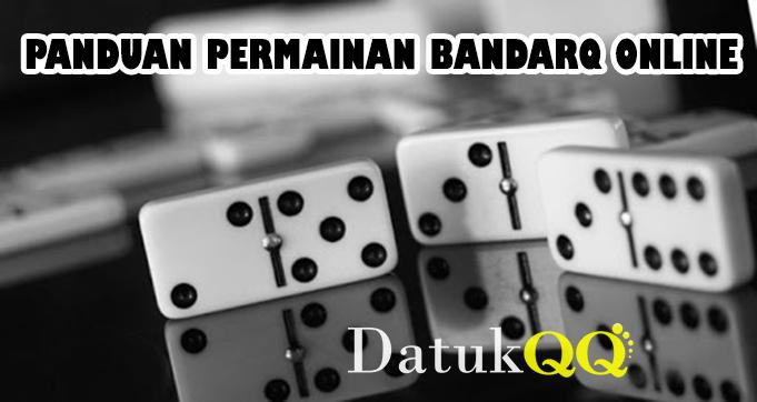 Panduan Permainan BandarQ Online