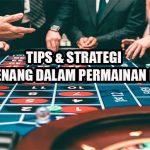 TIPS & STRATEGI UNTUK MENANG DALAM PERMAINAN ROULETTE