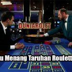 Taktik Jitu Menang Taruhan Roulette Online